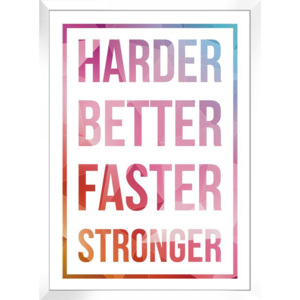 Plakat HARDER BETTER FASTER STRONGER w ramie 54x74 cm