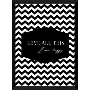 Plakat LOVE ALL THIS w ramie 54x74 cm