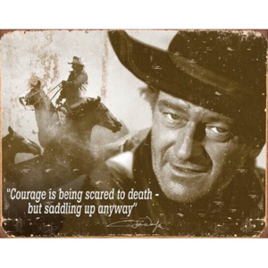 Metalowa tabliczka John Wayne - Courage, (40 x 31,5 cm)