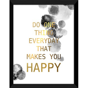 Plakat DO ONE THING EVERYDAY THAT MAKES YOU HAPPY w ramie 44x54 cmcm