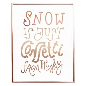 Selsey Plakat Snow Is Just Confetti